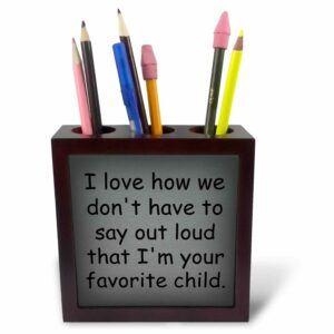 I'm Your Favorite Child Tile Pen Holder