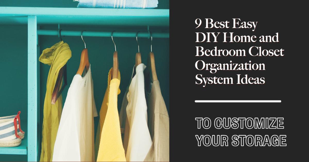 DIY Closet Organizers Header