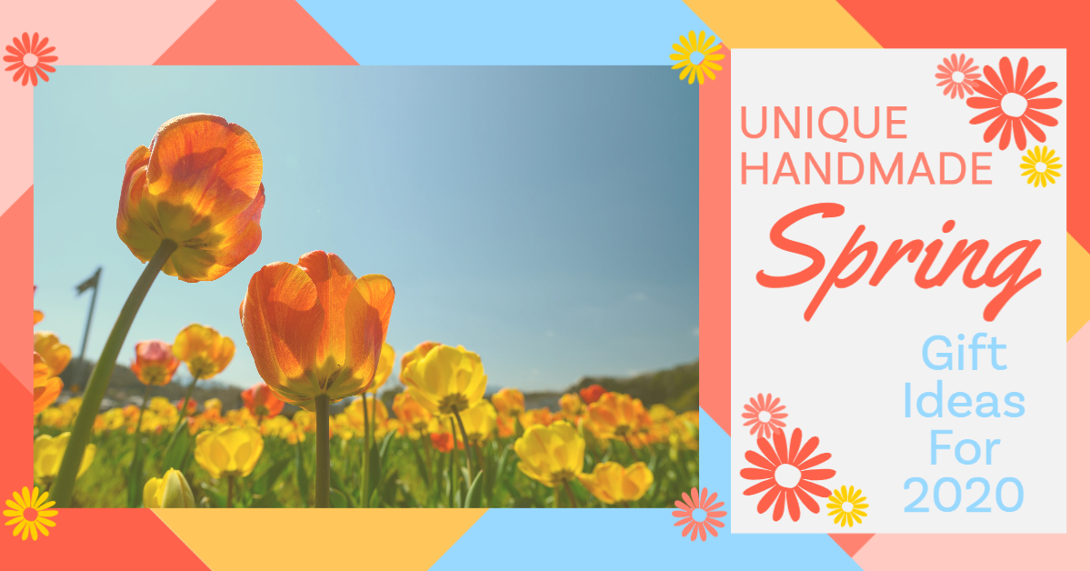 Unique Handmade Spring Gift Ideas Header