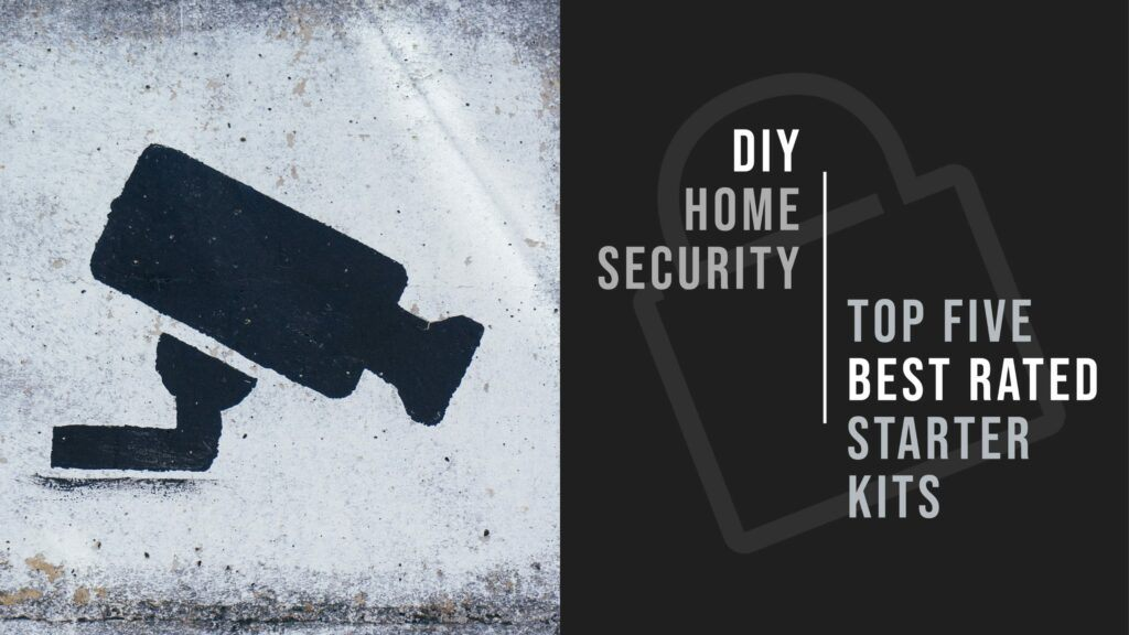 DIY Home Security Starter Kits