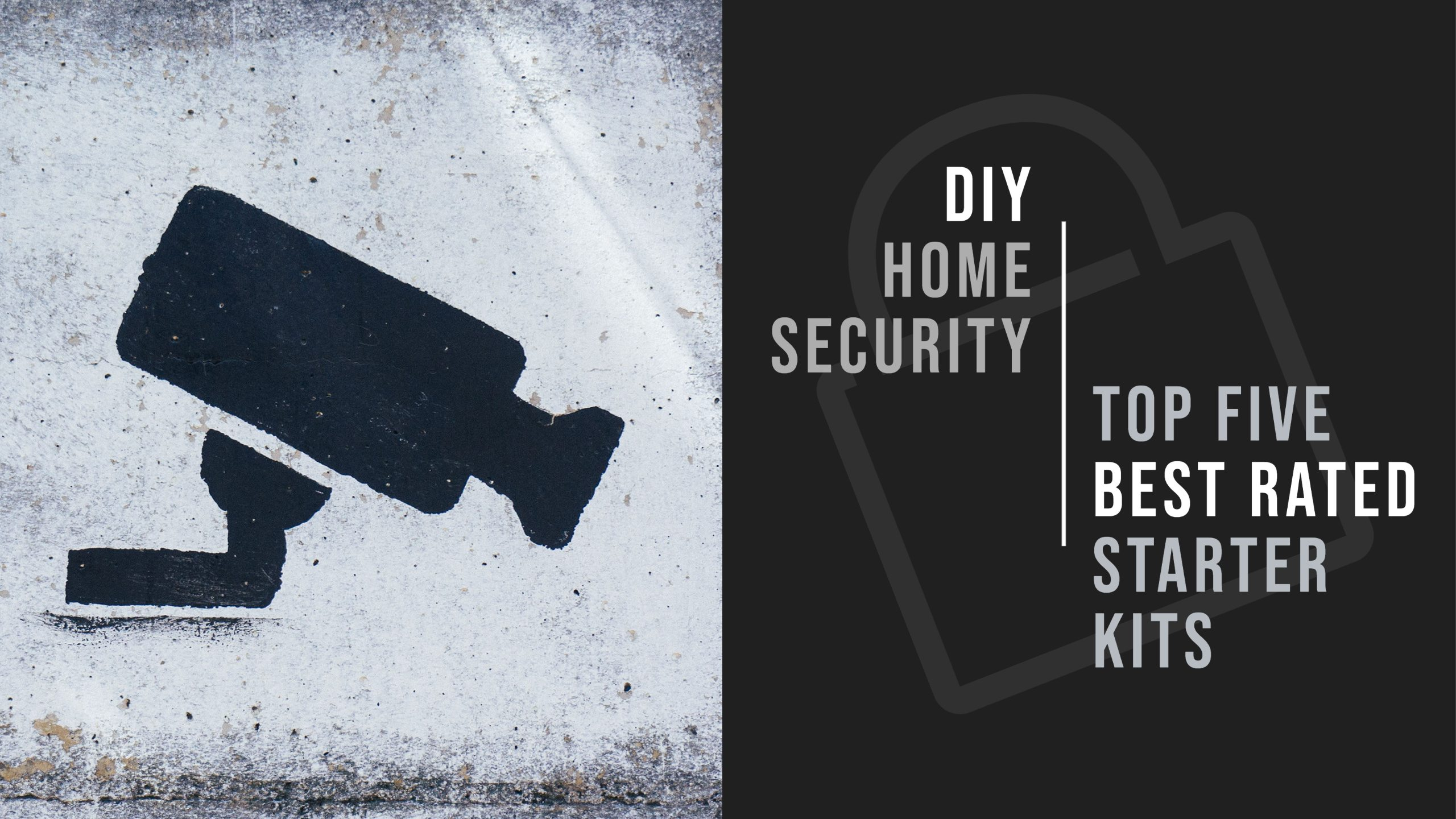 DIY Home Security Starter Kits