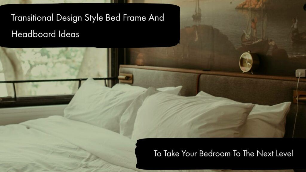 Transitional Bed Frames Header