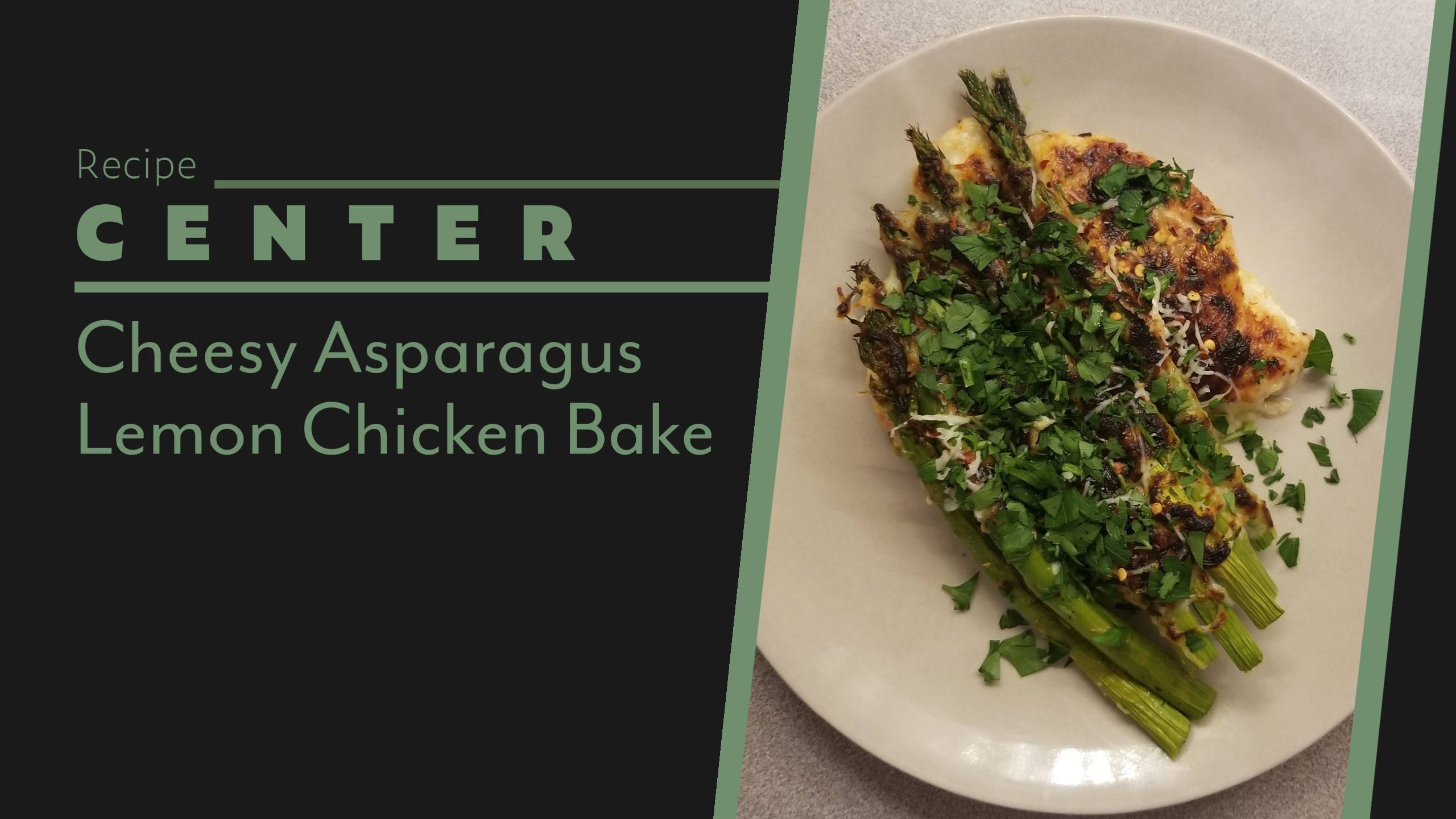 Cheesy Asparagus Lemon Chicken Bake Header