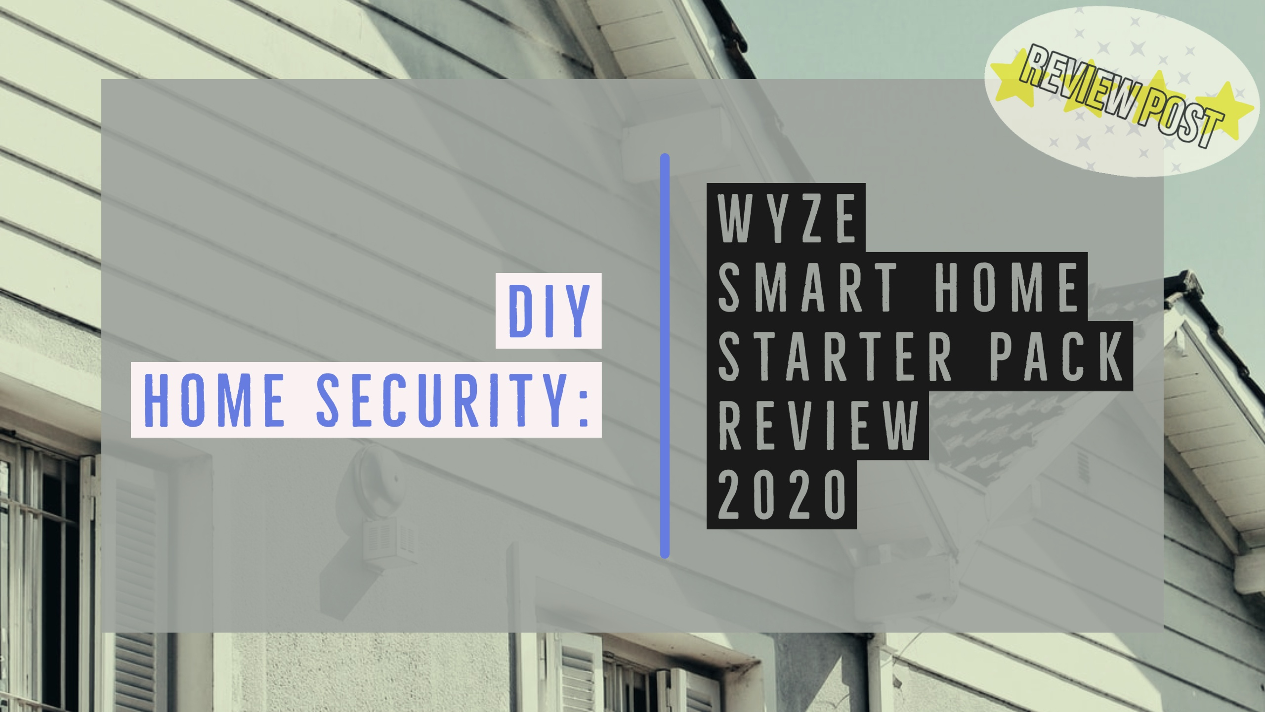 Wyze Starter Pack Review Header