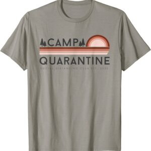Camp Quarantine Social Distancing T-Shirt