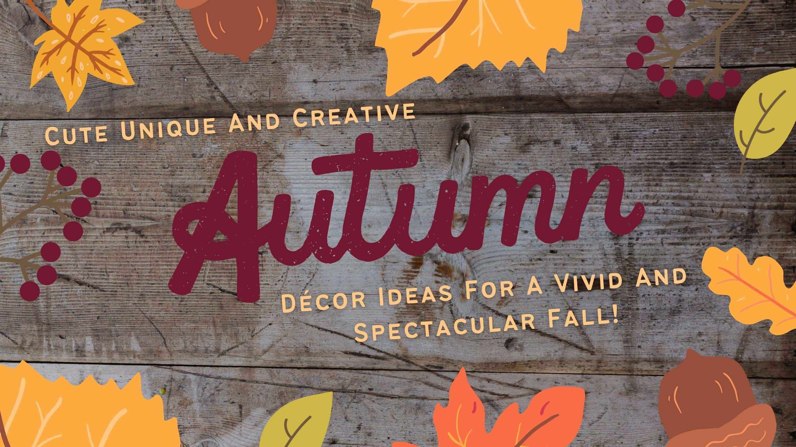 Cute Unique And Creative Autumn Décor Ideas Header